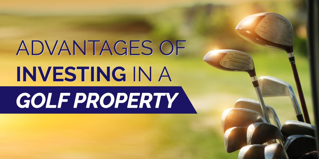 Advantages of investing in a golf property