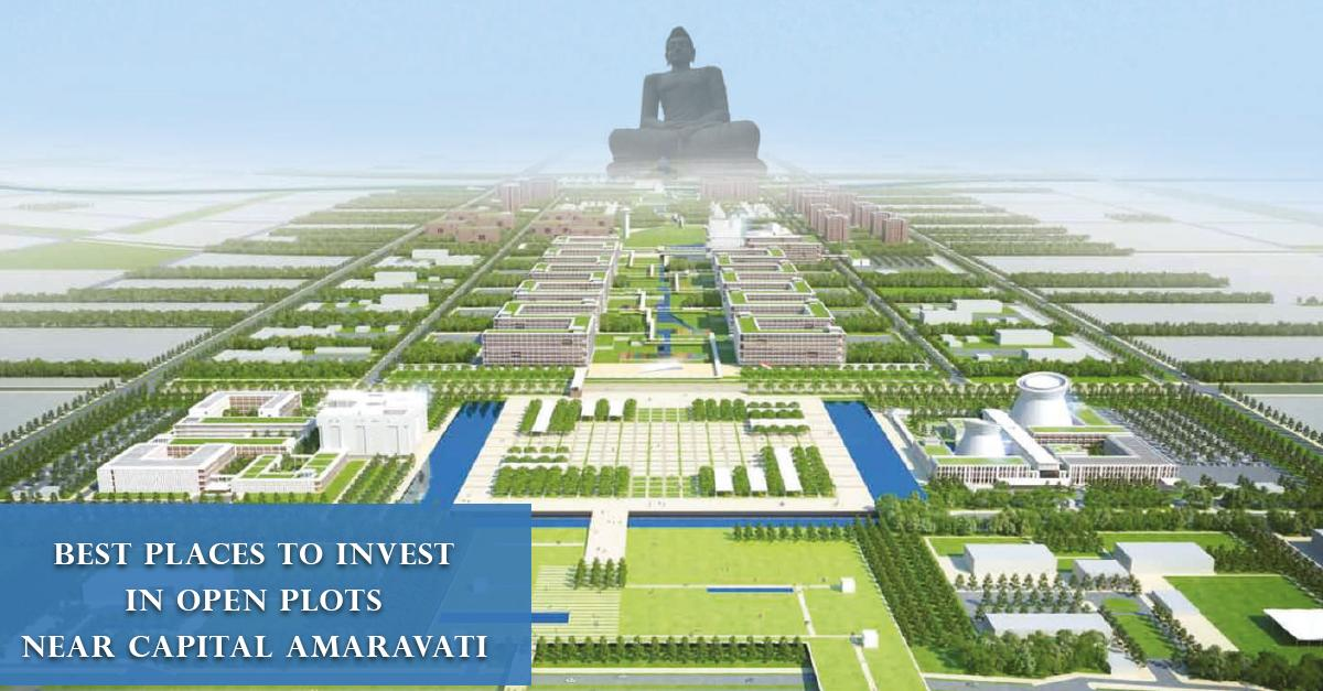 Best Places to Invest in Open Plots near Capital Amaravati