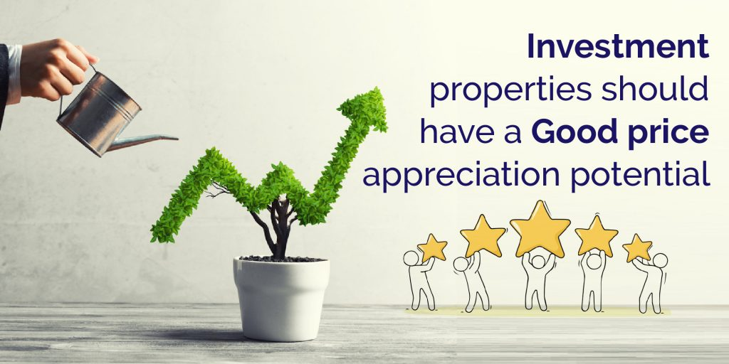 Investment Properties Should Have a Good Price Appreciation Potential