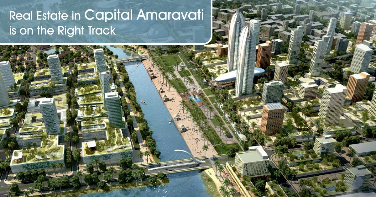 Real Estate in Capital Amaravati is on the Right Track