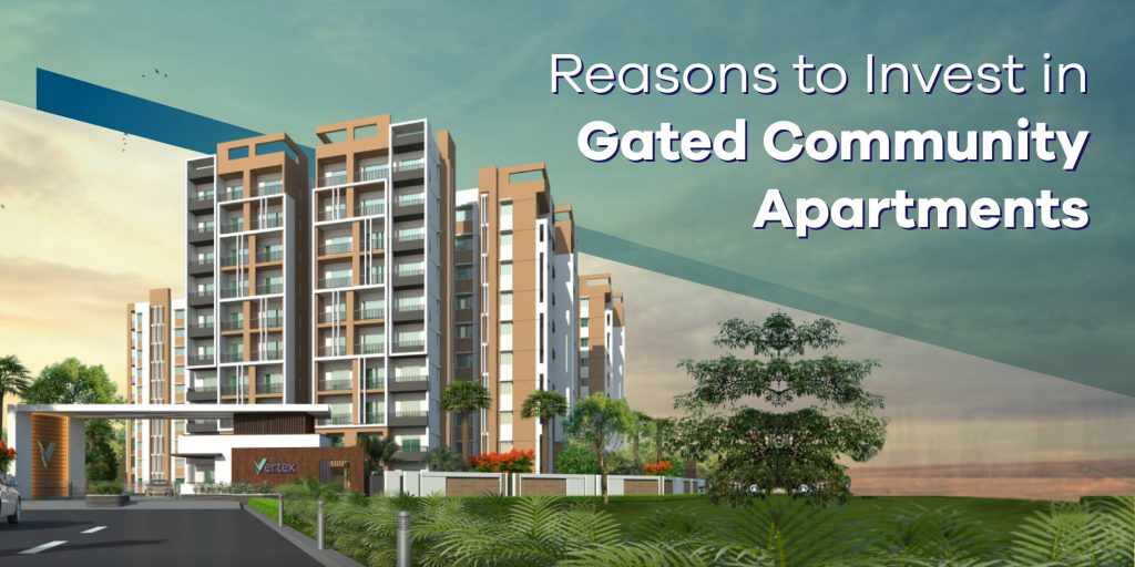 Reasons to Invest in Gated Community