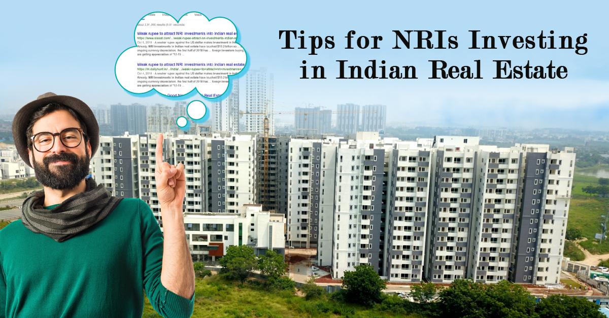 Tips for NRIs Investing in Indian Real Estate