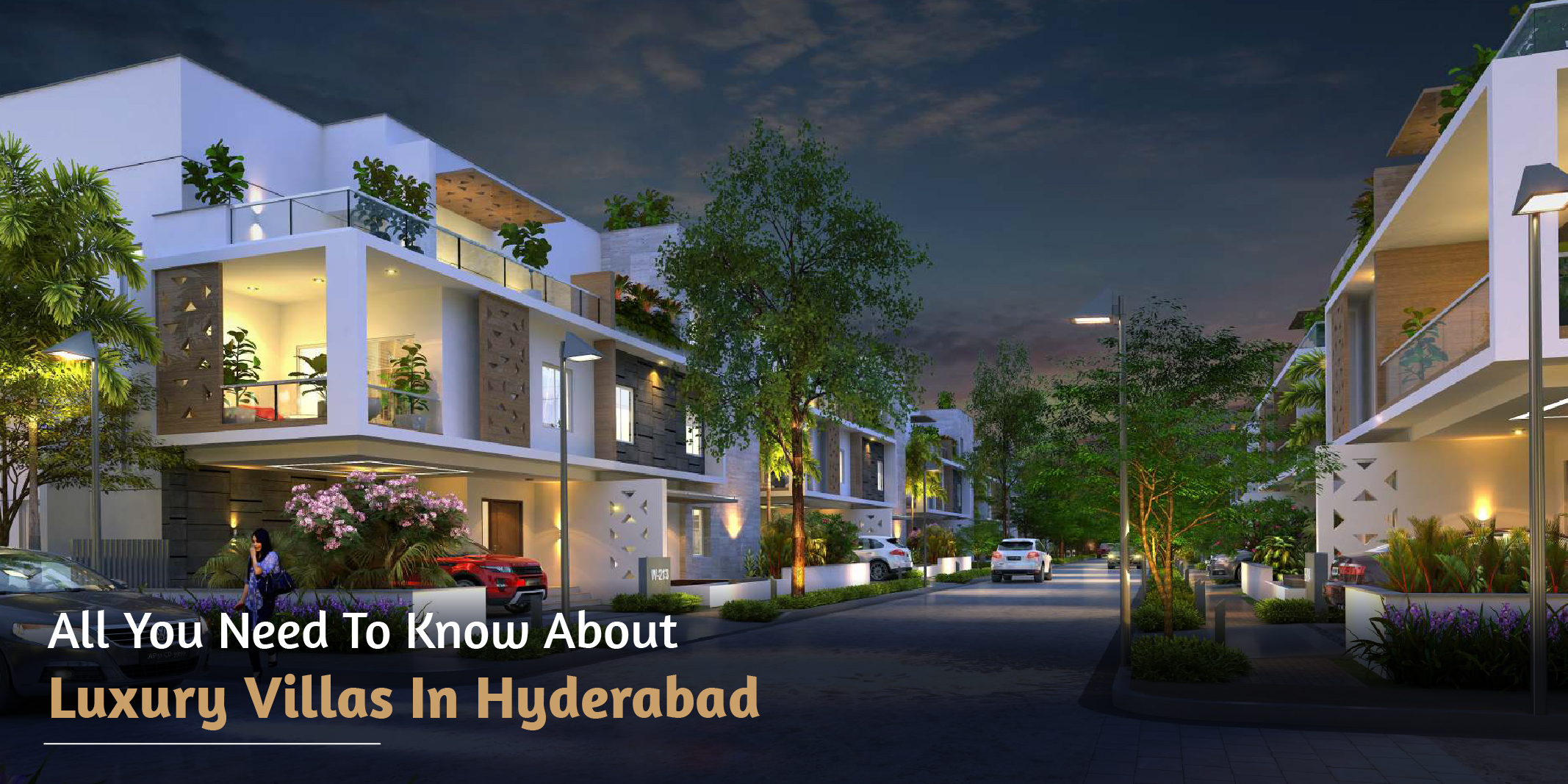 All you need to know about luxury villas in Hyderabad